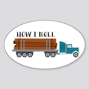 How I Roll Sticker