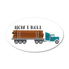 How I Roll Wall Decal