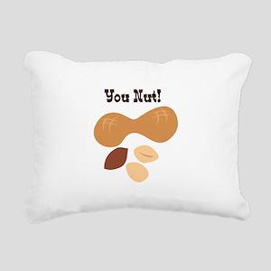 You Nut Rectangular Canvas Pillow