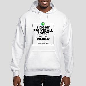 Biggest Paintball Addict in the Hooded Sweatshirt