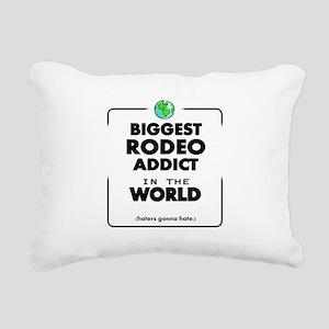 Biggest Rodeo Addict in Rectangular Canvas Pillow