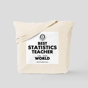 Best Statistics Teacher in the World Tote Bag