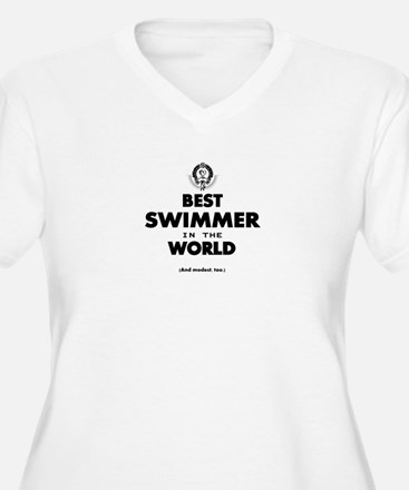 The Best in the World – Swimmer Plus Size T-Shirt