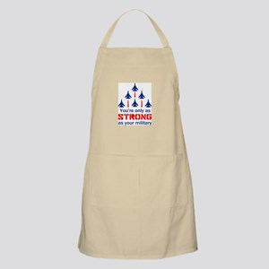 ONLY AS STRONG Apron