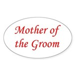 Mother of the Groom Oval Sticker