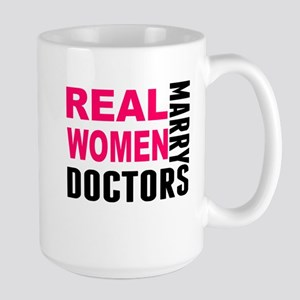 Real Women Marry Doctors Mugs