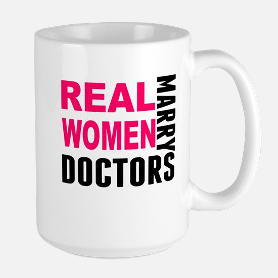 Real Women Marry Doctors Mugs