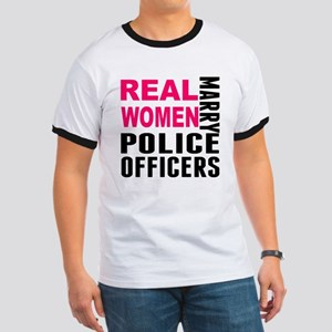 Real Women Marry Police Officers T-Shirt