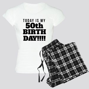Today Is My 50th Birthday Pajamas