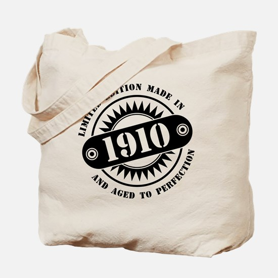 LIMITED EDITION MADE IN 1910 Tote Bag