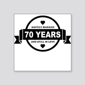 Happily Married 70 Years Sticker