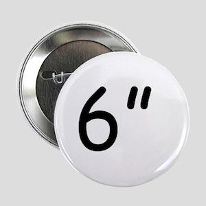 """6"""" Button"""