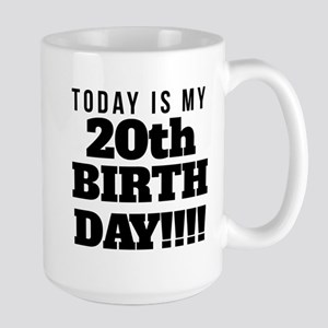 Today Is My 20th Birthday Mugs
