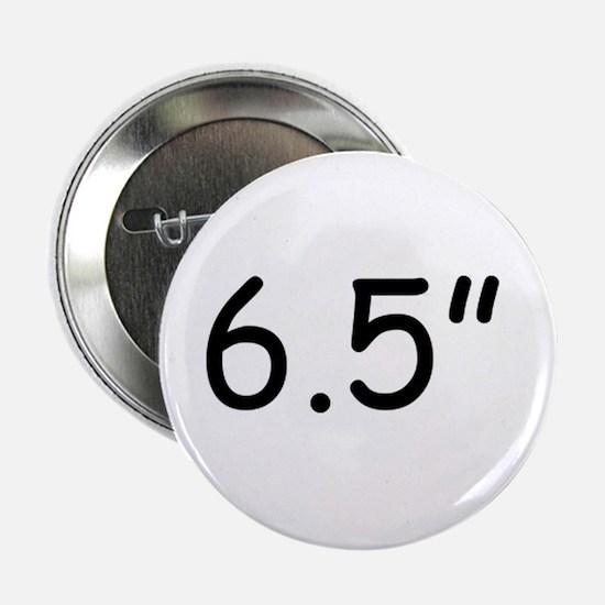 """6.5"""" Button"""