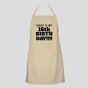 Today Is My 16th Birthday Apron