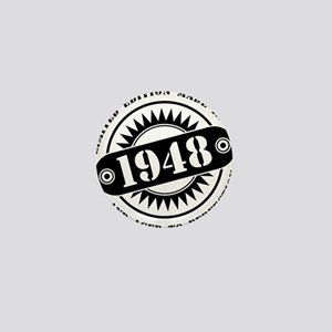 LIMITED EDITION MADE IN 1948 Mini Button