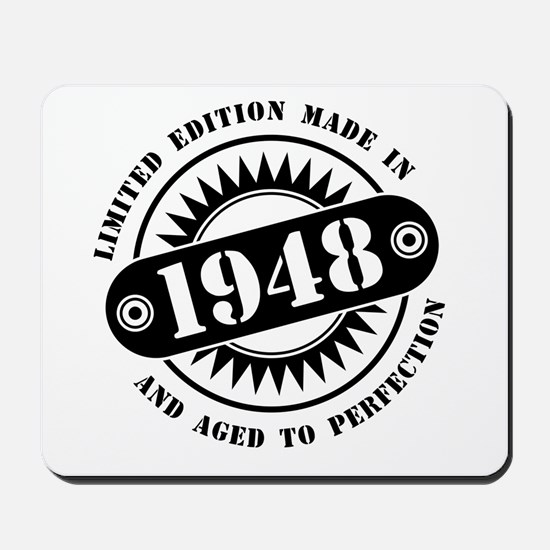 LIMITED EDITION MADE IN 1948 Mousepad