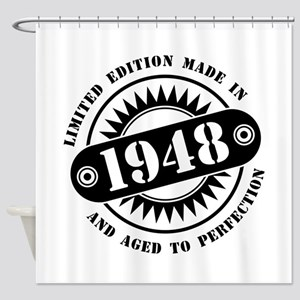 LIMITED EDITION MADE IN 1948 Shower Curtain