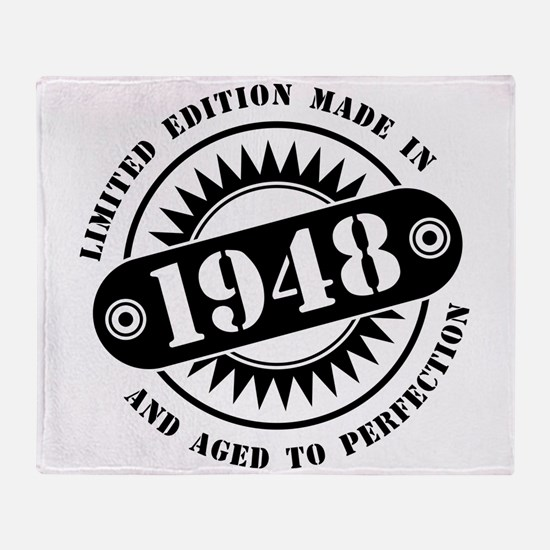 LIMITED EDITION MADE IN 1948 Throw Blanket