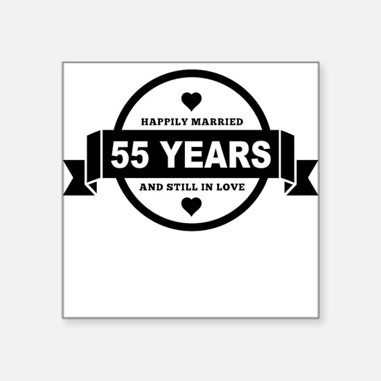 Happily Married 56 Years Sticker