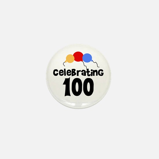 Celebrating 100 Mini Button