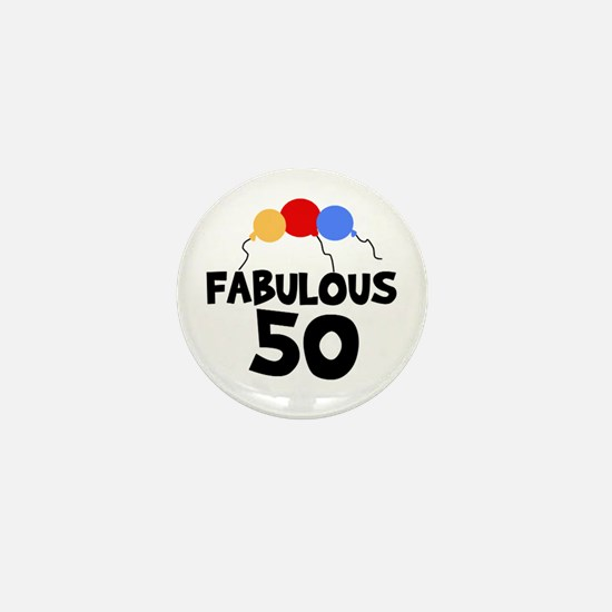 Fabulous 50 Mini Button