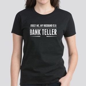 My Husband Is A Bank Teller T-Shirt