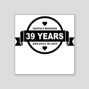Happily Married 39 Years Sticker