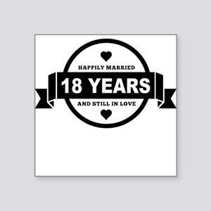 Happily Married 18 Years Sticker