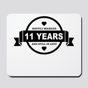 Happily Married 11 Years Mousepad