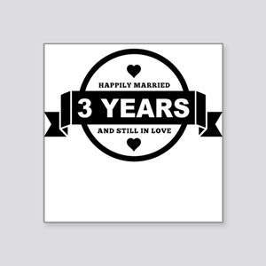 Happily Married 3 Years Sticker