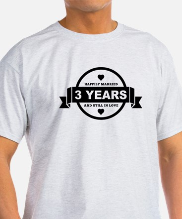 Happily Married 3 Years T-Shirt