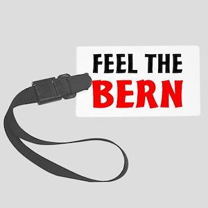 Bernie 2016 Feel The Bern Luggage Tag