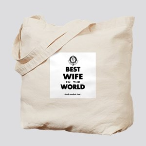 The Best in the World – Wife Tote Bag