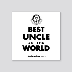 The Best in the World – Uncle Sticker