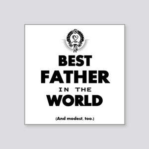 The Best in the World – Father Sticker