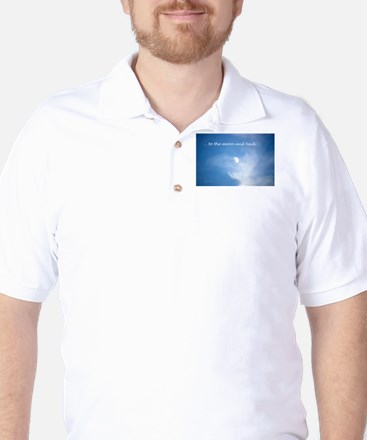 ...to the moon and back Golf Shirt