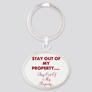 Stay Out Of My Property....stay Oval Keychains