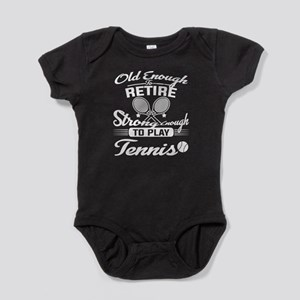 Strong Enough To Play Tennis T Shirt Body Suit