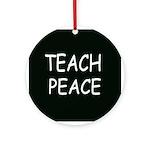Ornament (Round) - Teach Peace/black