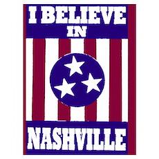 I believe in Nashville Poster