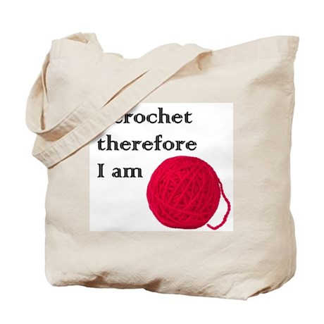 I Crochet Therefore I am Tote Bag