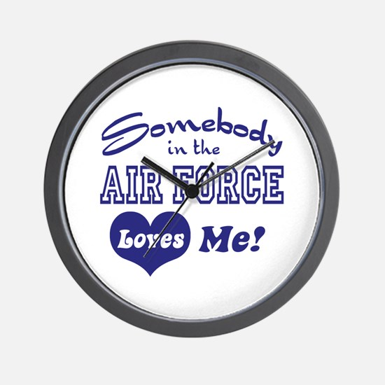 Somebody in the Air Force Loves Me Wall Clock