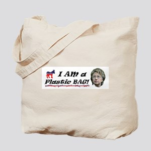 Hillary Clinton - The Plastic Bag Tote Bag