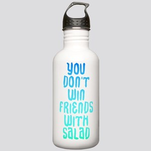 You don't win friends  Stainless Water Bottle 1.0L