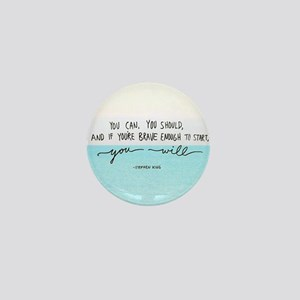 You Are Brave Mini Button