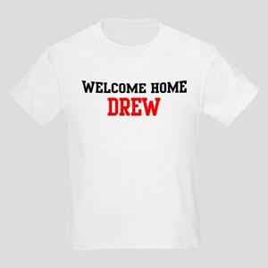 Welcome home DREW Kids Light T-Shirt