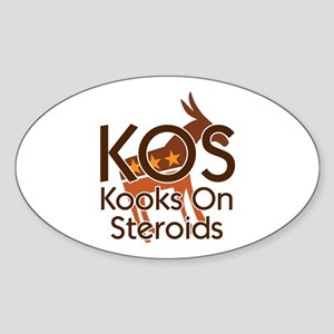 KOS - Kooks On Steroids Oval Sticker