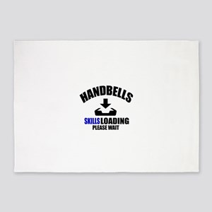 Handbells Skills Loading Please Wai 5'x7'Area Rug