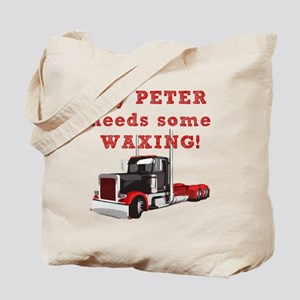 My PETER needs some WAXING! Tote Bag